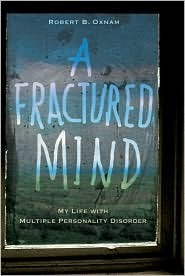 A Fractured Mind  by  Robert B. Oxnam