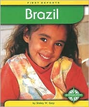 Brazil (First Reports - Countries series) (First Reports - Countries)  by  Shirley W. Gray