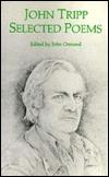 John Tripp, Selected Poems  by  John Tripp