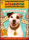 Wishbone Giant Coloring and Activity Book Tracking Down Adventure  by  Honey Bear Books