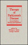 Therapy Of Parkinsons Disease William C. Koller