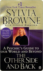 The Other Side and Back: A Psychics Guide to Our World and Beyond Sylvia Browne