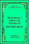 Maharishis Absolute Theory of Government-Automation in Administration Maharishi Mahesh Yogi
