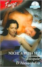 Noche A Media Luz  by  Jacquie DAlessandro