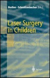 Laser Surgery in Children  by  H.P. Berlien