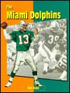 Miami Dolphins  by  Bob Italia