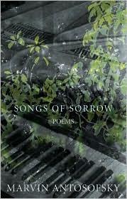 Songs of Sorrow Marvin Antosofsky