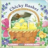 Chicky Basket (A Chunky Book(R))  by  Jan Lebeyka