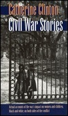 Civil War Stories Catherine Clinton
