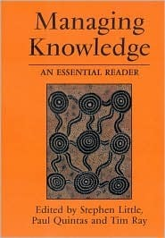Managing Knowledge: An Essential Reader  by  Stephen E. Little