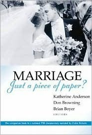 Marriage--Just a Piece of Paper? Katherine Anderson