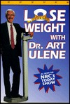 Lose Weight with Dr. Art Ulene  by  Art Ulene