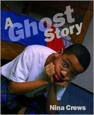 A Ghost Story Nina Crews