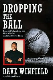 Dropping the Ball Dave Winfield