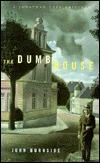 The Dumb House John Burnside