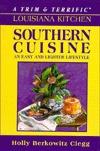 Trim & Terrific Louisiana Kitchen Holly Berkowitz Clegg