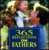 365 Reflections On Fathers  by  Dahlia Porter