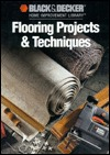 Flooring Projects & Techniques  by  Creative Publishing International