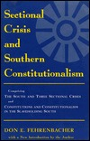Sectional Crisis and Southern Constitutionalism  by  Don E. Fehrenbacher