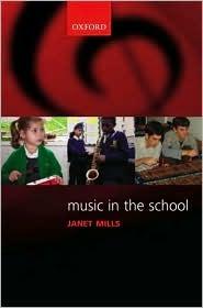 Music in the School Janet Mills