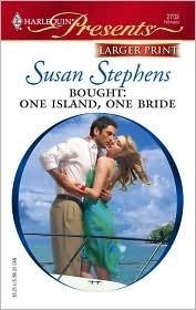 Bought: One Island, One Bride (Greek Tycoons) (Harlequin Presents, #2702) Susan Stephens