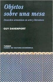 Objetos Sobre Una Mesa Guy Davenport