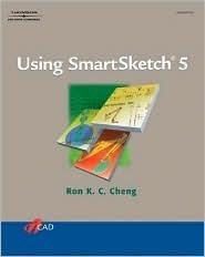 Using Smartsketch 5 Ron K.C. Cheng