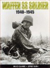 Waffen SS Soldier: 1940-1945  by  Bruce Quarrie