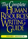 The Complete Human Resources Writing Guide  by  Diane Arthur