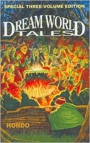 Dream World Tales  by  Hondo