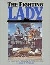 The Fighting Lady: The New Yorktown in the Pacific War Clark G. Reynolds