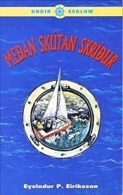Meðan skútan skríður  by  Eyvindur P. Eiríksson