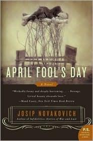 April Fools Day Josip Novakovich