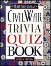 The Civil War trivia quiz book  by  Matt Silverman