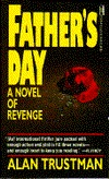 Fathers Day  by  Alan Trustman