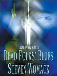 Dead Folks Blues (Harry James Denton, #1)  by  Steven Womack