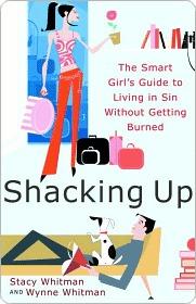 Shacking Up Shacking Up Shacking Up  by  Stacy Whitman