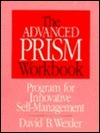 The Advanced PRISM Workbook David B. Wexler