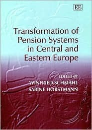 Transformation of Pension Systems in Central and Eastern Europe Winfried Schmähl