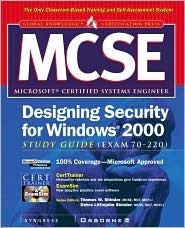MCSE Designing Security for Windows 2000 Network Study Guide (Exam 70-220) (Book/CD-ROM Package) [With CDROM]  by  Syngress Media Inc