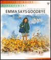 Emma Says Goodbye: A Childs Guide to Bereavement Carolyn Nystrom