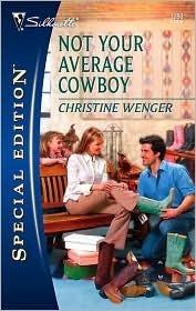 Not Your Average Cowboy Christine Wenger
