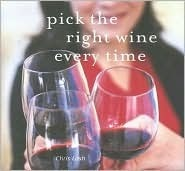 Pick the Right Wine Every Time Chris Losh