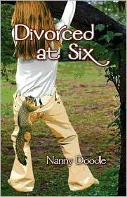 Divorced at Six Nanny Doodle