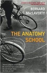 The Anatomy School Bernard MacLaverty