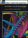 Stereo Computer Graphics and Other True 3D Technologies David F. McAllister