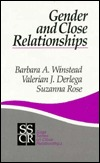 Gender and Close Relationships  by  Barbara Winstead