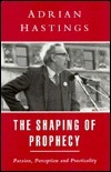 Shaping of Prophecy  by  James Hastings