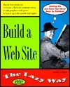 Build a Web Site the Lazy Way Kathryn Toyer