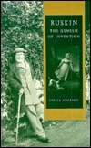 Ruskin: The Genesis of Invention  by  Sheila Emerson